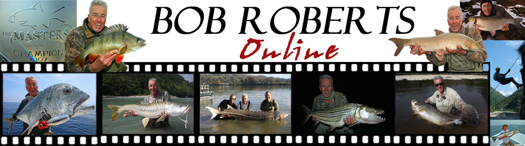 Bob Roberts &#8211; Fishing information for the complete angler