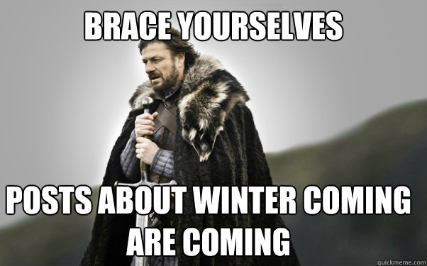winters coming